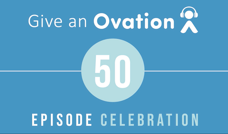 Ovation 50th Podcast