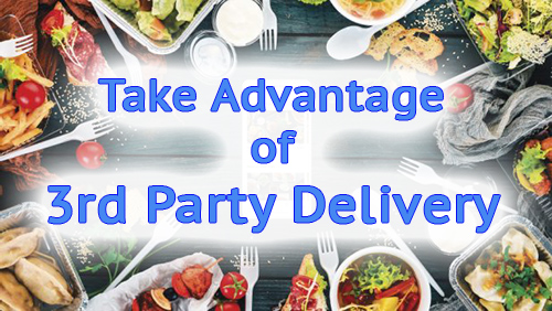 Take advantage of 3rd party delivery