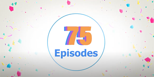 75th Podcast Episode Celebration!