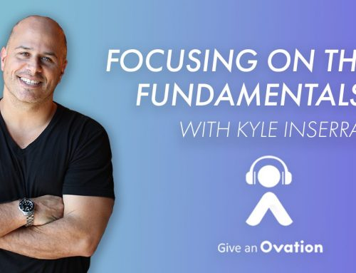 Focusing On The Fundamentals with Kyle Inserra