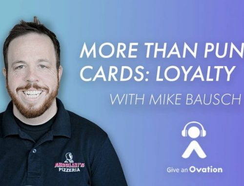 More Than Punch Cards: Loyalty with Mike Bausch