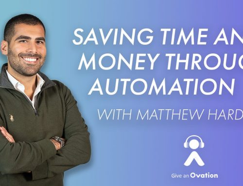 Saving Time and Money Through Automation with Matthew Hardoon