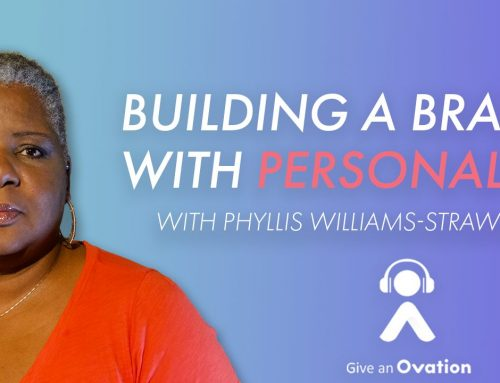 Building A Brand With Personality with Phyllis Williams-Strawder