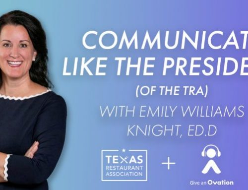 How To Communicate Like The President (Of The TRA) with Emily Williams Knight, Ed.D