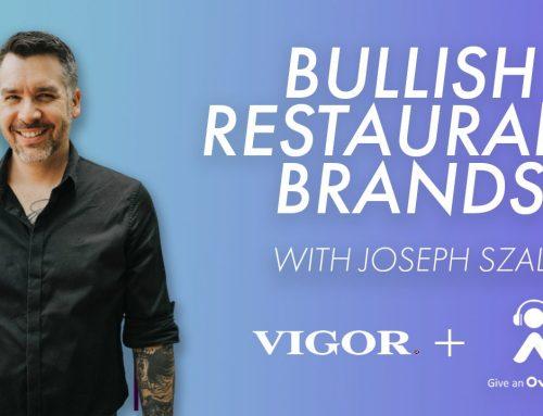Building A Bullish Restaurant Brand with Joseph Szala
